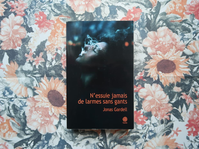 Livre N'essuie jamais de larmes sans gants de Jonas Gardell
