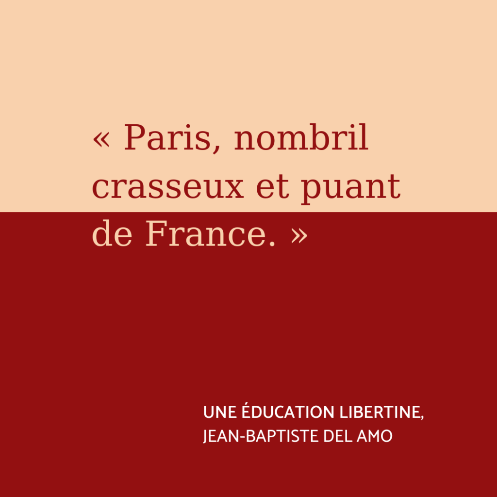 Citation Une éducation libertine de Jean-Baptiste Del Amo