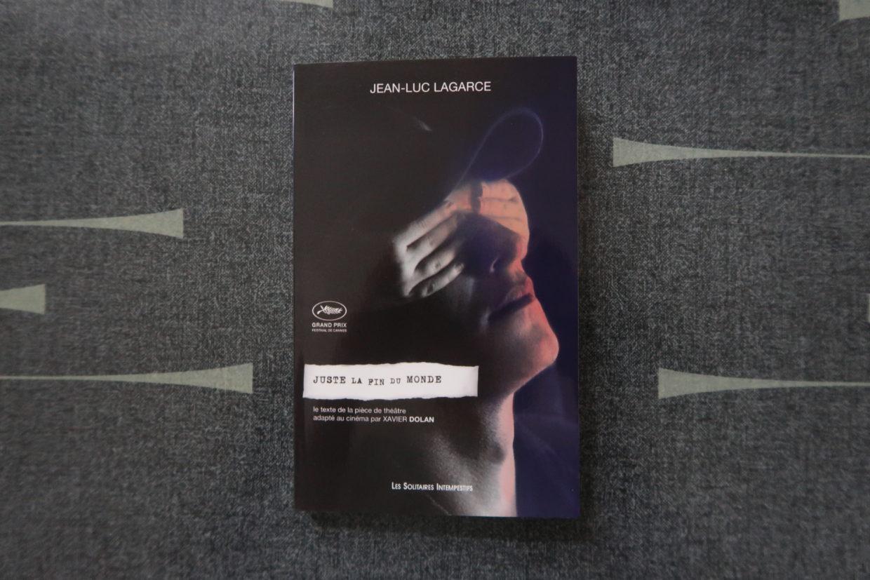 Livre de la pièce de théâtre Juste la fin du monde de Jean-Luc Lagarce