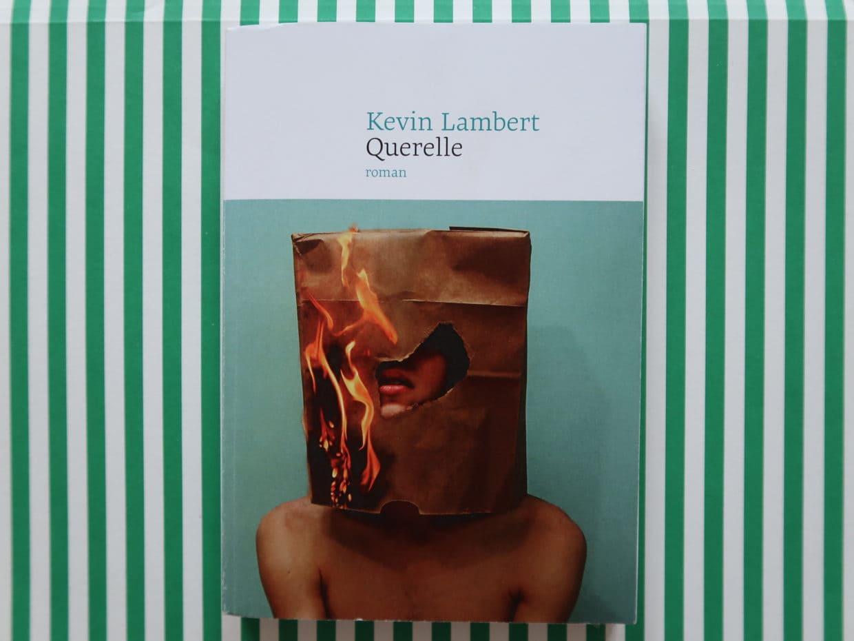 Livre Querelle de Kevin Lambert