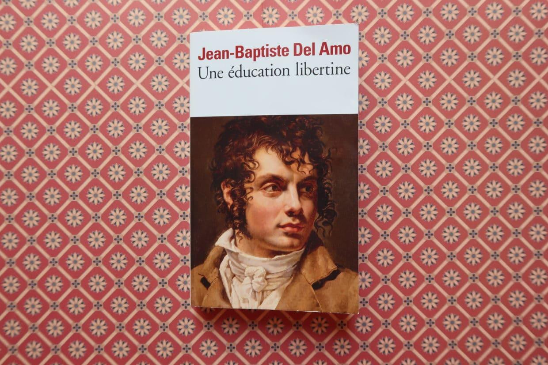 Livre Une éducation libertine de Jean-Baptiste Del Amo