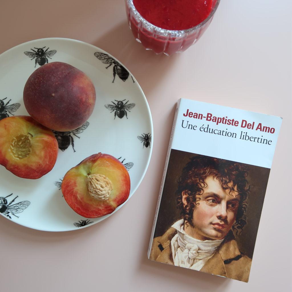 Livre une éducation libertine de Jean-Baptiste Del Amo avec pêches