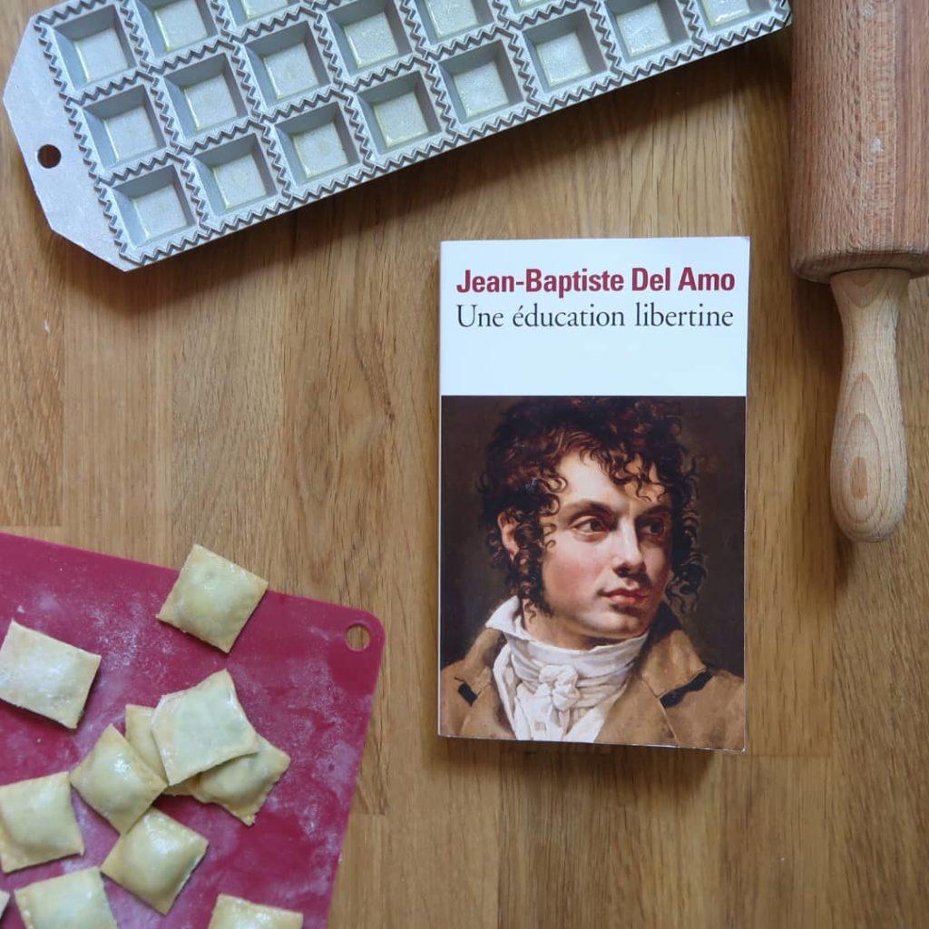 Livre Une éducation Libertine de Jean-Baptiste Del Amo avec des ravioli maison