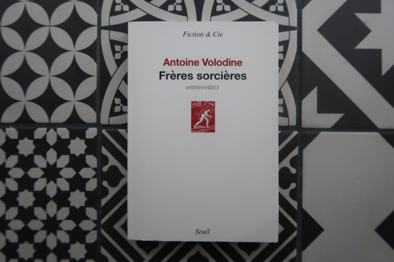 Livre Frères Sorcières d'Antoine Volodine