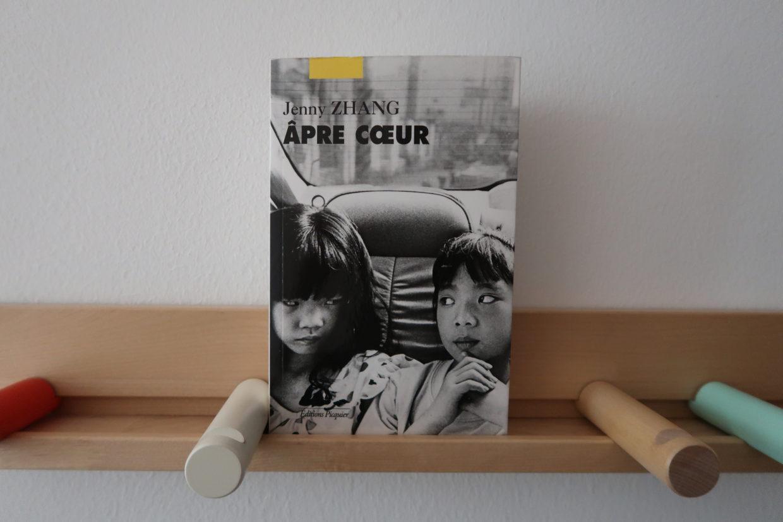 Livre Âpre cœur de Jenny Zhang
