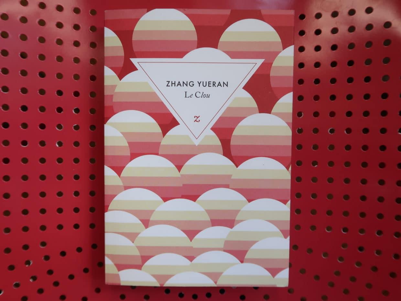 Livre Le Clou de Zhang Yueran