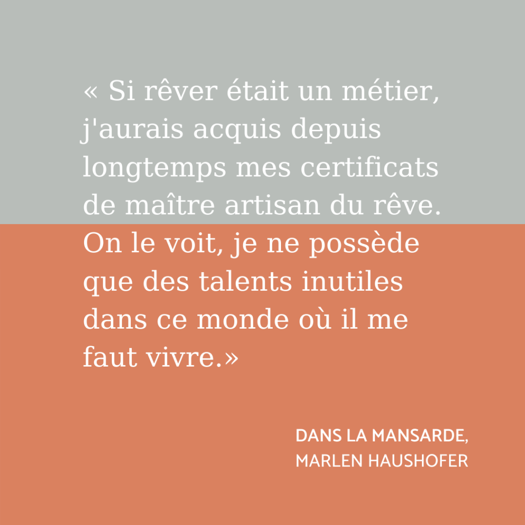 Citation Dans la mansarde de Marlen Haushofer