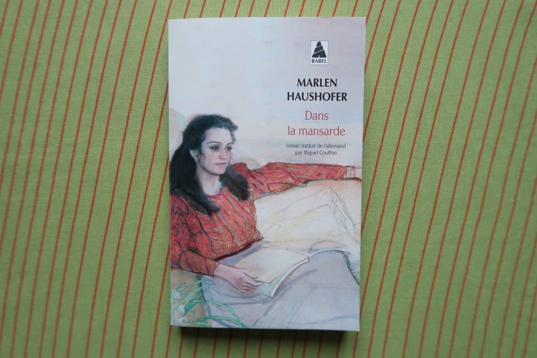 Livre Dans la mansarde de Marlen Haushofer