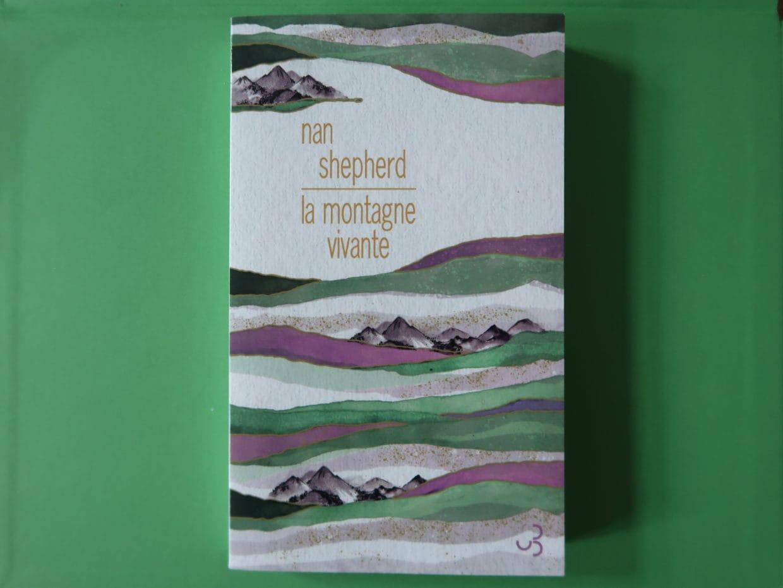 Livre La montagne vivante de Nan Shepherd
