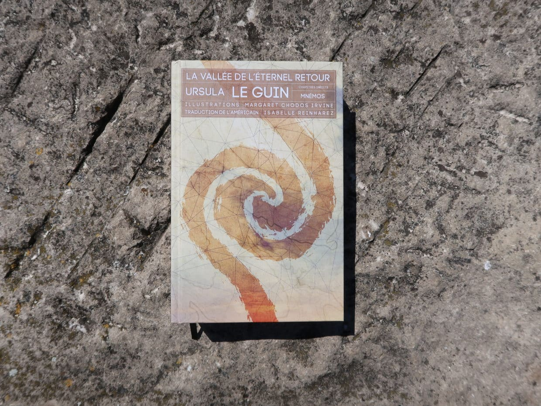 La vallée de l'éternel retour d'Ursula K. Le Guin