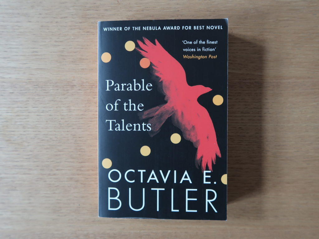 La parabole des Talents, Octavia E. Butler